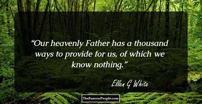 36 Inspiring Quotes By Ellen G White