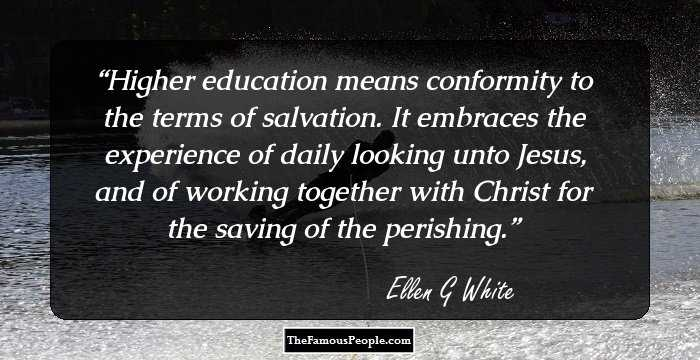 36 Inspiring Quotes By Ellen G  White