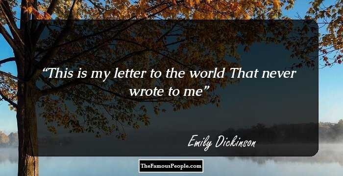 100 Uplifting Quotes By Emily Dickinson, The Author Of The