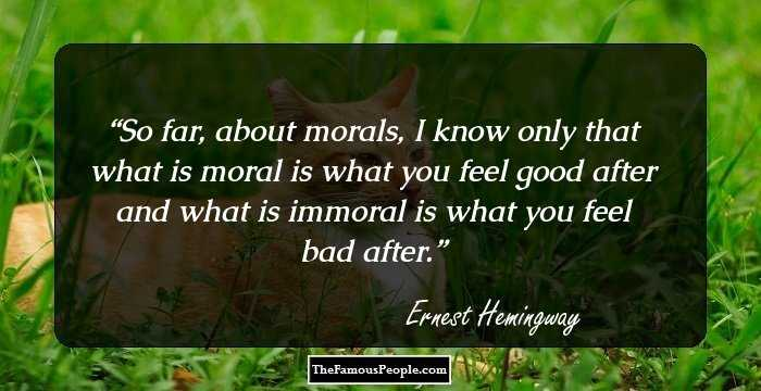 100 Most Famous Quotes By Ernest Hemingway The Author Of The Old Man And The Sea