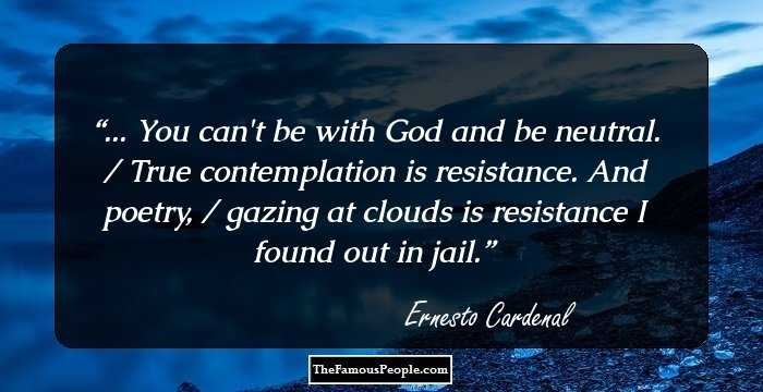 noteworthy quotes by ernesto cardenal