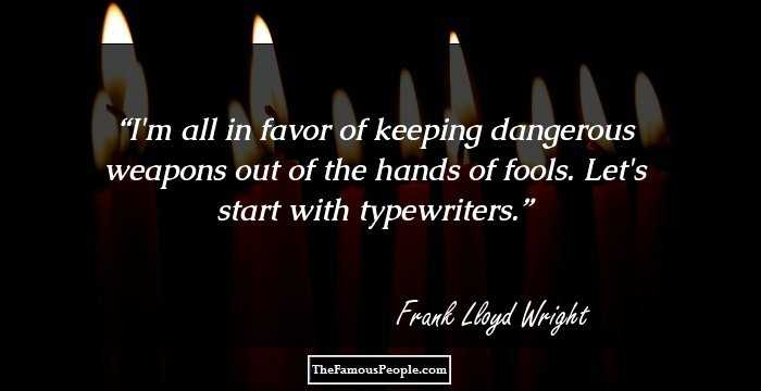 Frank Lloyd Wright Quotes | 44 Motivational Quotes By Frank Lloyd Wright For Every Occasion