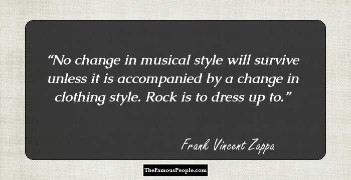 mind blowing quotes by frank zappa