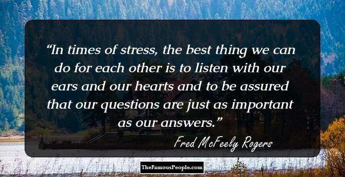 117 Quotes By Fred Rogers On Joy Love Trust And Fear