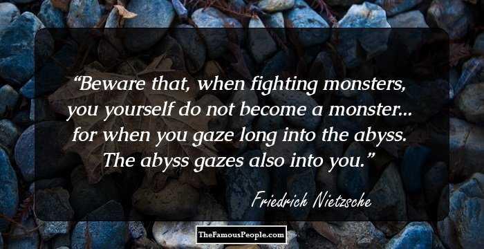 100 Top Quotes By Friedrich Nietzsche That Smash Popular Notions