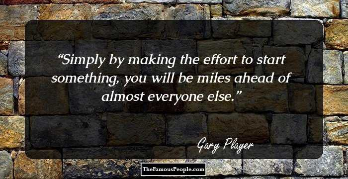 28 Inspiring Quotes By Gary Player That You Cant Afford To Miss