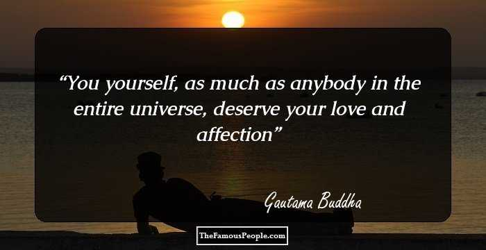 60 Inspiring Gautam Buddha Quotes That Guide Us Through Life Beauteous Buddha Thoughts About Love