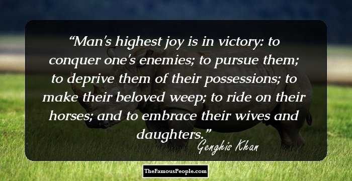 30 Top Quotes By Genghis Khan The Dreaded Mongol Leader