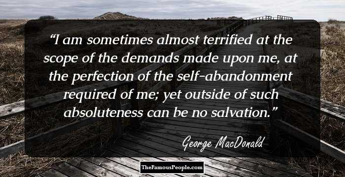 158 Wisest Quotes By George MacDonald Which Will Enrich Your