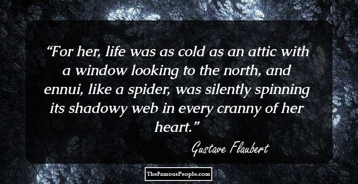 94 Notable Quotes By Gustave Flaubert The Exponent Of