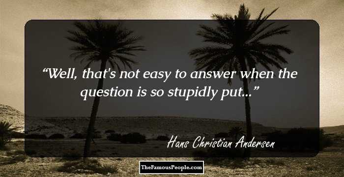 Citaten Queen : 76 beautiful quotes by hans christian andersen the author of the