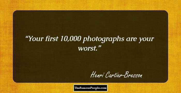 13 Famous Quotes by Henri Cartier-Bresson, The Great French ...