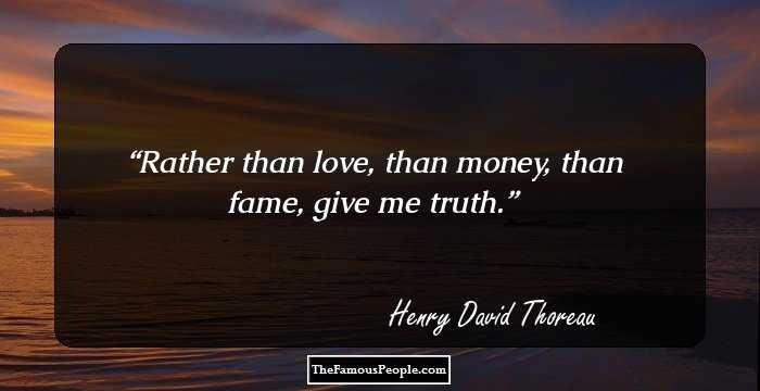 100 Famous Quotes By Henry David Thoreau The Author Of Walden
