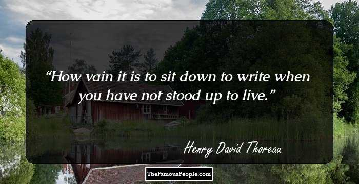 60 Famous Quotes By Henry David Thoreau The Author Of Walden Gorgeous Henry David Thoreau Quotes