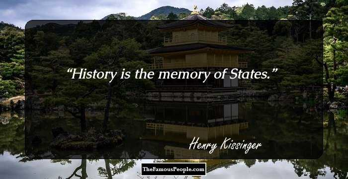 55 Insightful Quotes By Henry Alfred Kissinger, The
