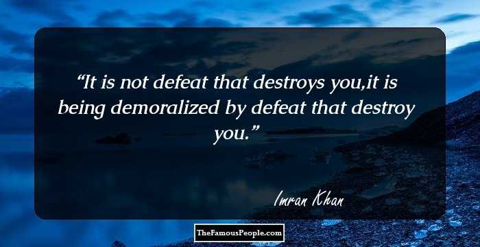 32 Famous Quotes By Imran Khan, The Celebrated Pakistani Cricketer And  Politician