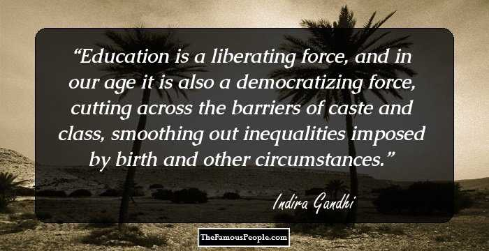 inspirational quotes by indira gandhi the former prime