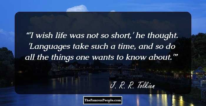 Jrr Tolkien Quotes About Life Unique 38 Insightful Quotesjrrtolkien For The Penman