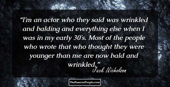 82 Famous Quotes By Jack Nicholson That Will Serve As A ...