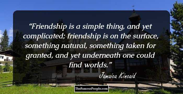 34 Motivational Quotes By Jamaica Kincaid On Relationships And Life