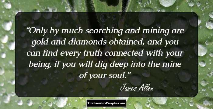 84 Motivational Quotes By James Allen For Your Soul Heart And Mind