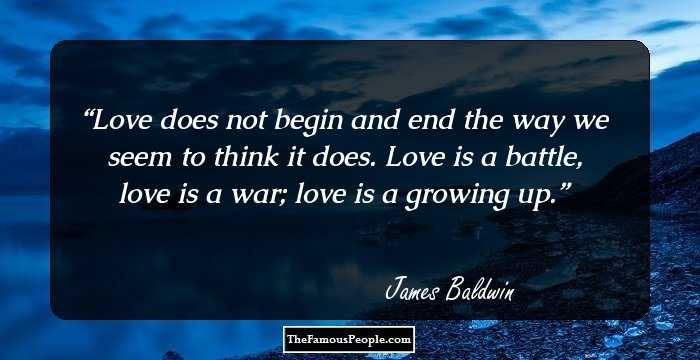 100 Awesome Quotes By James Baldwin, The Author Of Go Tell ...