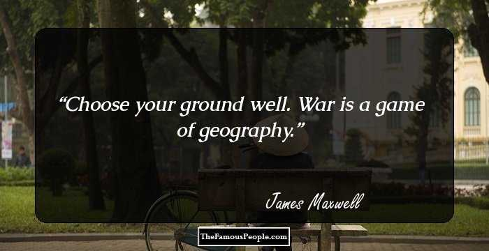 65 Top Quotes By James Maxwell For The Boffins