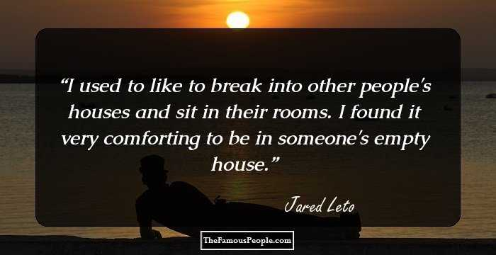 26 Interesting Quotes By Jared Leto