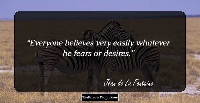 16 Motivational Quotes By Jean De La Fontaine The Renowned French