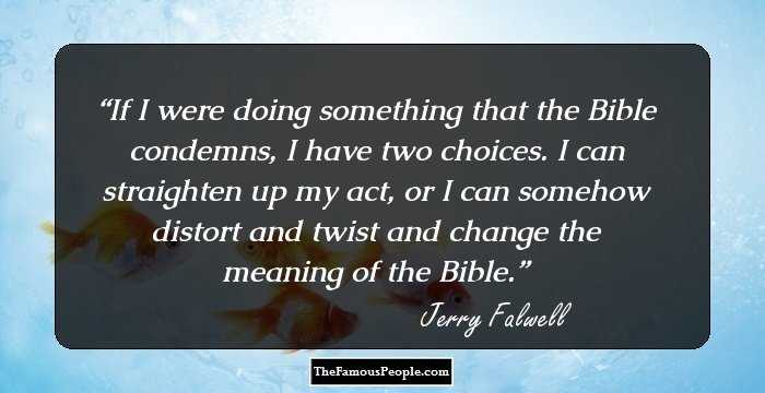 50 Meaningful Quotes By Jerry Falwell That Will Keep You