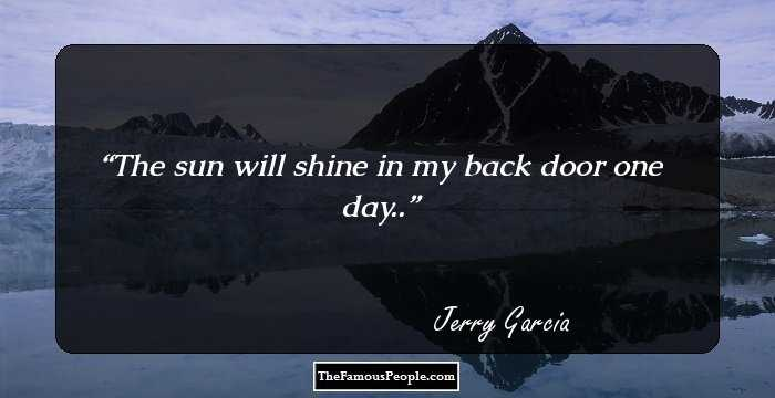 19 Thought-Provoking Quotes By Jerry Garcia On Music
