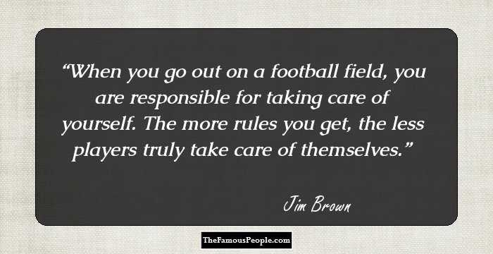110 Meaningful Quotes By Jim Brown For Footy Fans
