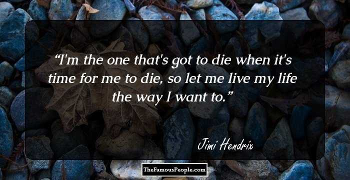 45 Jimi Hendrix Quotes That Remind You To Live Life To The ...