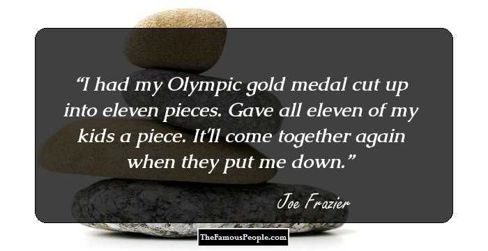 39 Interesting Quotes By Joe Frazier For Fisticuffs Fans