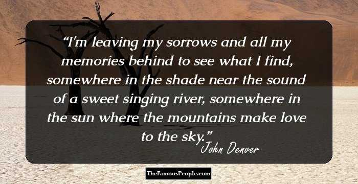 32 Notable Quotes By John Denver For The Rhythm Divine