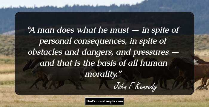 100 Most Powerful Quotes By John F Kennedy That Will Give You Some