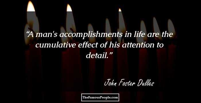 26 Mind Blowing Quotes By John Foster Dulles