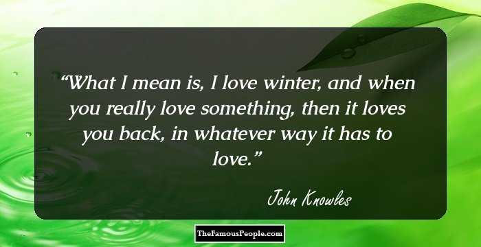 61 John Knowles Quotes Worth Knowing