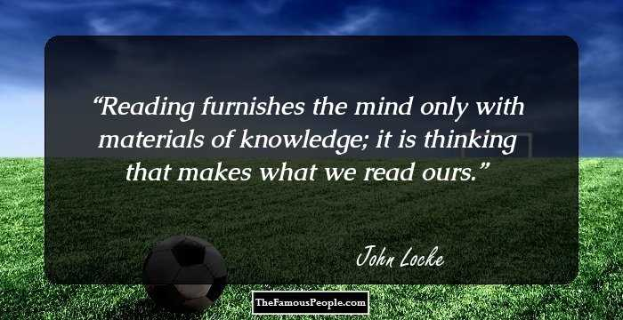 an essay concerning human understanding john locke quotes Philosophy, knowledge - john locke: human understanding  lockeessay/quotes  locke's essay concerning human understanding in john locke's.