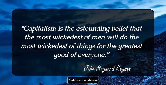 the life and achievements of the english economist john maynard keyes A rotarian was the first to call john the  an economist is a man who states the  correct english is the slang of prigs who write history and essays.