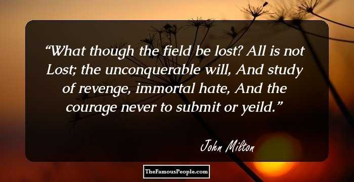 100 Selected Quotes By John Milton The Author Of Paradise Lost