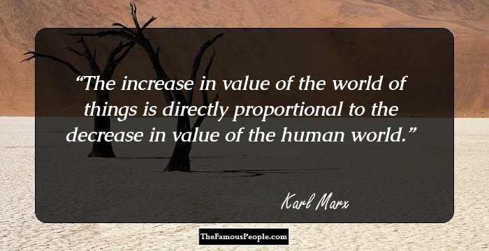 79 Famous Quotes By Karl Marx That Show What A Great Thinker