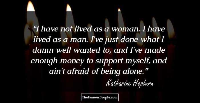 55 Unforgettable Katharine Hepburn Quotes Every Women Should Know