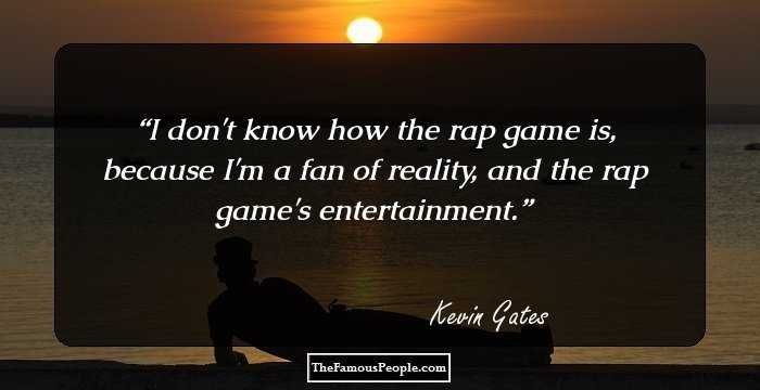 67 Kevin Gates Quotes That You Might Find Intriguing