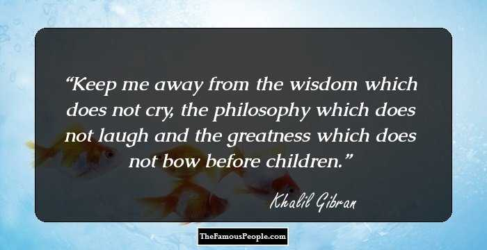 105 Meaningful Quotes By Khalil Gibran