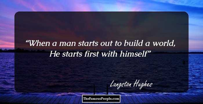 79 Inspiring Quotes By Langston Hughes To Live By
