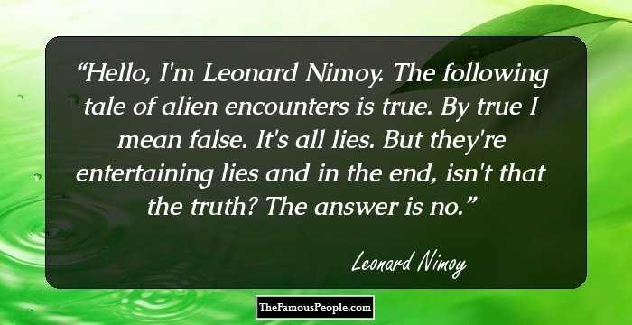 Leonard Nimoy Quotes Endearing 36 Everlasting Leonard Nimoy Quotes