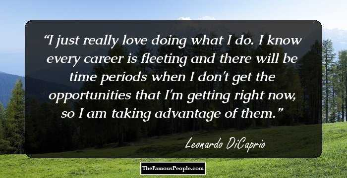 96 Awesome Quotes By Leonardo Dicaprio On Life Love Mother Family