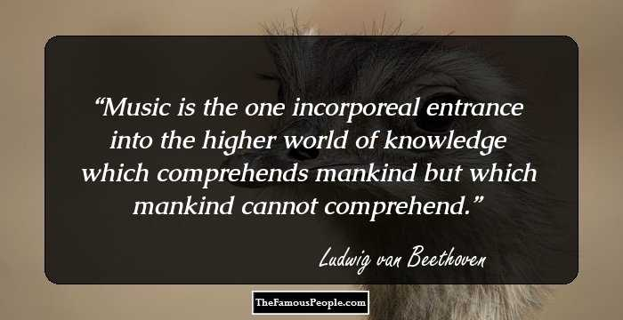 42 Inspiring Quotes By Ludwig Van Beethoven The German Mozart