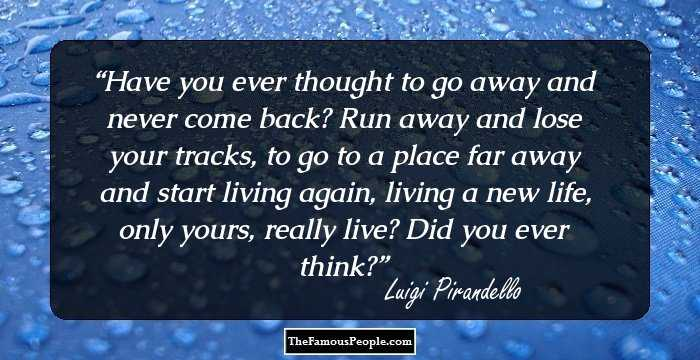 37 Top Quotes By Luigi Pirandello